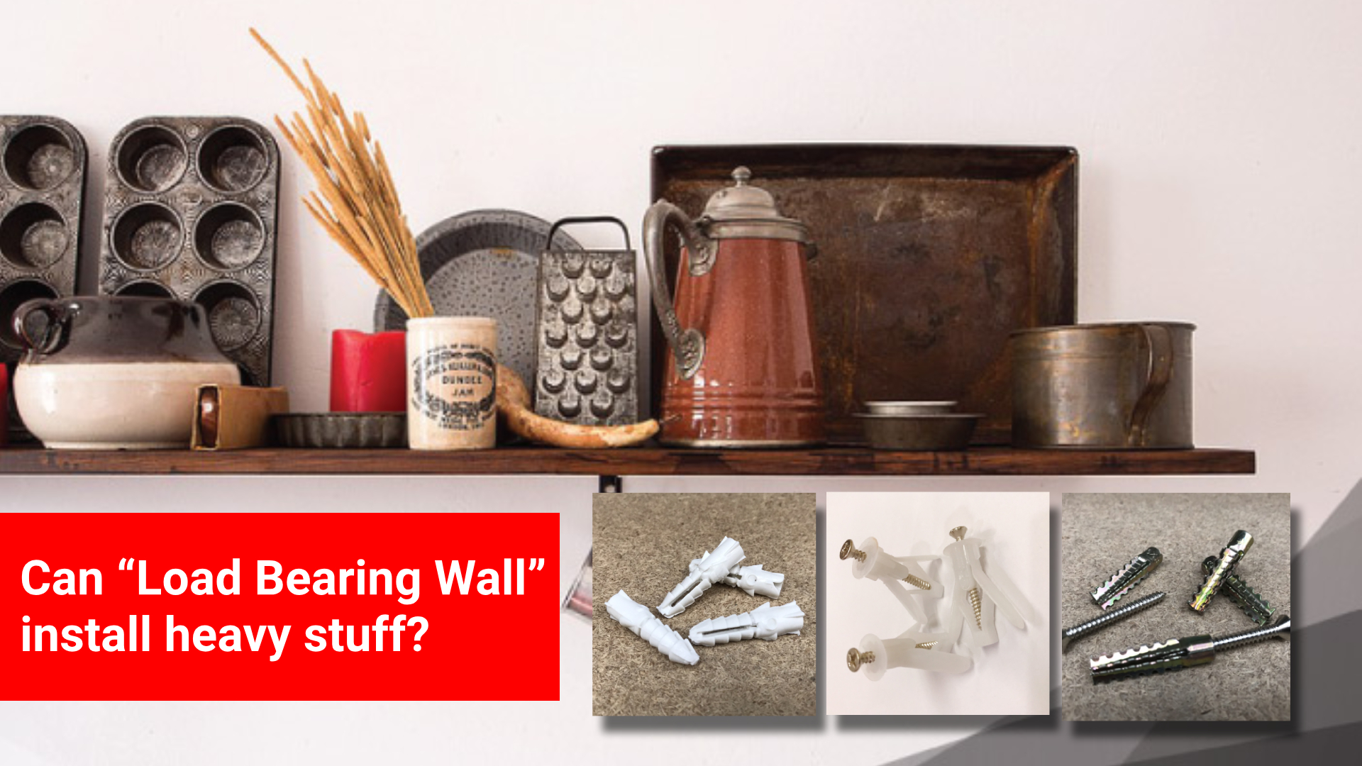 Can Load Bearing Wall install heavy stuff by SCG